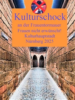 Kulturhauptstadt, Frau, Unerwünscht, Nürnberg 2025, Botschaft, Nürnberg