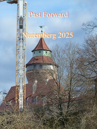Vergangenheit, Kaiserburg, Aufbruch, Nürnberg 2025, Zukunft, Botschaft