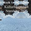 Botschaft, Nürnberg 2025, Zukunft, Vergangenheit