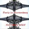 Botschaft, Bewerbung, Nürnberg 2025, Nürnberg in paris