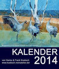 Kalender, 2014, Pastellmalerei, Aquarellmalerei