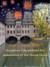 Kein christkind, Botschaft, Auftritt, Nürnberg 2020
