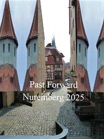 Botschaft, Bewerbung, Vergangenheit, Nürnberg 2025