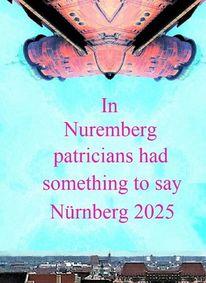 Kulturhauptstadt, Botschaft, Nürnberg 2025, Patrizier