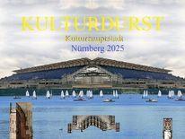 Botschaft, Kulturdurst, Kulturhauptstadt, Nürnberg 2025