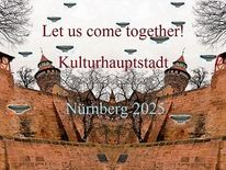Bewerbung, Nürnberg, Kaiserburg, Kulturhauptstadt 2025