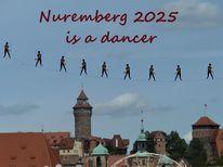 Botschaft, Nürnberg 2025, Tänz, Kulturhauptstadt