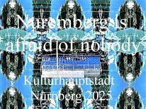 Kulturhauptstadt, Angst, Bewerbung, Nürnberg 2025