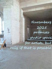 Botschaft, Nürnberg 2025, Atelierräume, Kulturhauptstadt