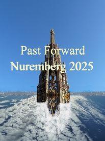 Botschaft, Stadt, Nürnberg 2025, Aufbruch