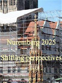 Bewerbung, Botschaft, Kulturhauptstadt, Nürnberg 2025