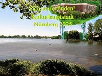 Nürnberg 2025, Botschaft, Bewerbung, Neu erfinden