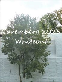 Kulturhauptstadt, Botschaft, Nürnberg 2025, Whiteout