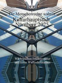 Nürnberg 2025, Friedensstifter, Bewerbungm, Keine waffen