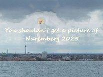 Botschaft, Kein bild machen, Bewerbung, Nürnberg 2025