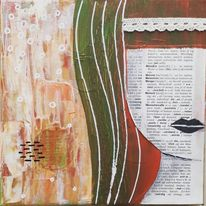 Mixed media, Kringel, Dame, Schrift