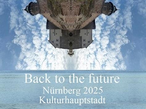 Vorwärts, Bewerbung, Kulturhauptstadt, Botschaft, Nürnberg 2025, Vergangenheit