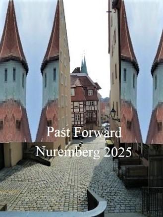 Zukunft, Aufbruch, Botschaft, Bewerbung, Vergangenheit, Nürnberg 2025