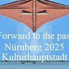 Zukunft, Kulturhauptstadt, Bewerbung, Nürnberg 2025