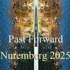 Botschaft, Nürnberg 2025, Vorwärts, Zukunft