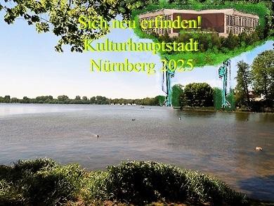 Botschaft, Bewerbung, Kulturhauptstadt, Neu erfinden, Nürnberg 2025, Fotografie