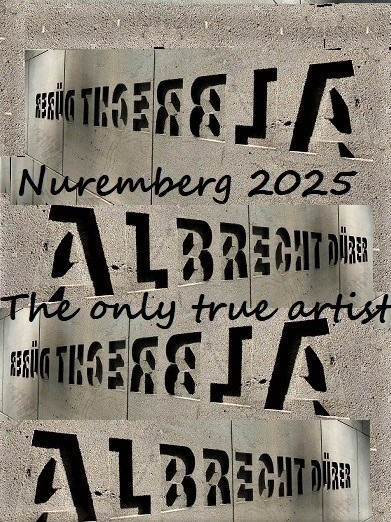 Botschaft, Nürnberg 2025, Dürer, Bewerbung, Kulturhauptstadt, Fotografie