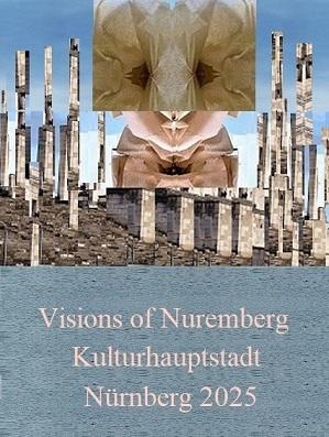 Botschaft, Nürnberg 2025, Vision, Bewerbung, Kulturhauptstadt, Fotografie
