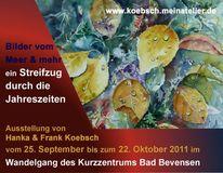 Hanka koebsch, Ausstellung, Aquarellmalerei, Bad bevensen