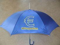 Eurorettungsschirm, Dreckseuro, Euroverarsche, Kunsthandwerk