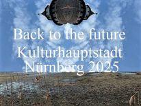 Zukunft, Bewerbung, Landschaft, Kulturhauptstadt