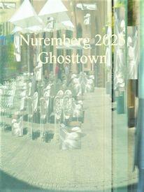 Botschaft, Nürnberg 2025, Ghosttown, Bewerbung