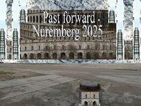 Bewerbung, Botschaft, Nürnberg 2025, Vergangenheit
