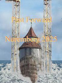 Botschaft, Nürnberg 2025, Kulturhauptstadt, Aufbruch