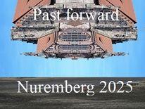 Vergangenheit, Zukunft, Botschaft, Bewerbung