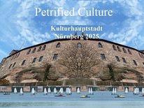 Petrifikation, Botschaft, Bewerbung, Kulturhauptstadt