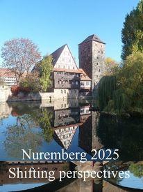 Botschaft, Kulturhauptstadt, Nürnberg 2025, Perspektive
