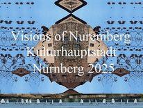 Plakatkunst, Nürnberg 2025, Collage, Kulturhauptstadt