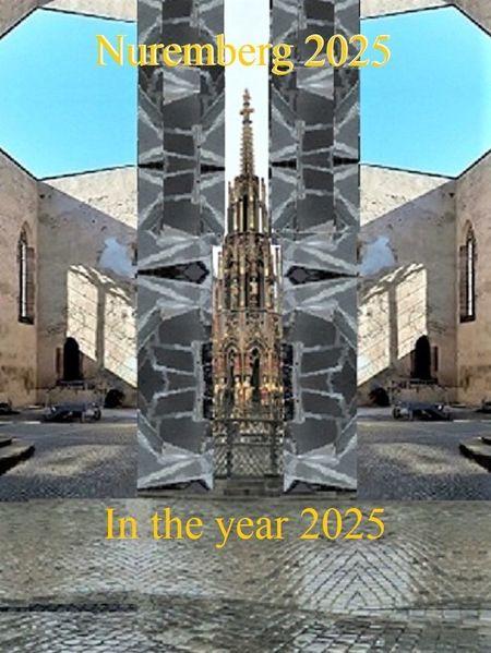 Botschaft, Zukunft, Nürnberg 2025, Das jahr, Bewerbung, Kulturhauptstadt