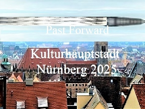 Vergangenheit, Bewerbung, Kulturhauptstadt, Vorwärts, Nürnberg 2025, Flieger